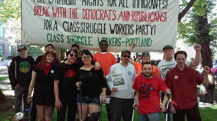 Class Struggle Contingent banner says: Full Citizenship Rights for All Immigrants! Break with the Democrats and Republicans! For a Class-Struggle Workers Party!